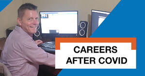 Careers After Covid