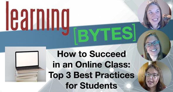 How to Succeed in an Online Class: Top 3 Best Practices for Students